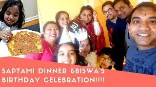 The Day#45  I Made A Bengali Dinner On Durga Pujo Saptami & Biswa's Birthday!