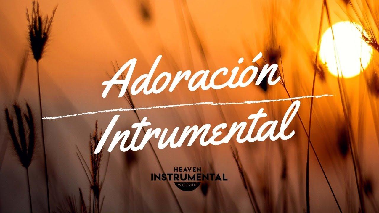 🙇🏽♂️🙏🏽Adoración Instrumental / Descanso Espiritual / A Solas Con Dios🙇🏽♂️🙏🏽