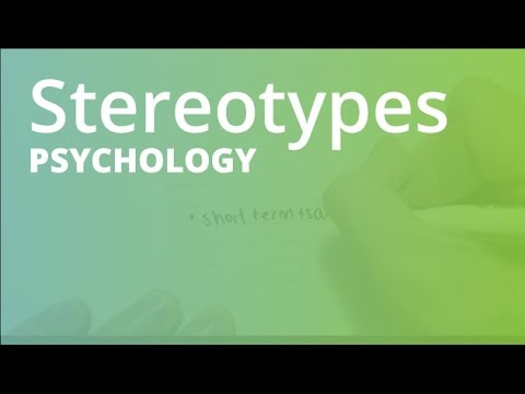 Stereotypes | Psychology (PSYC101)