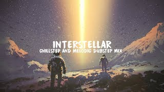 Interstellar | Epic Chillstep & Melodic Dubstep Mix 2017 Video