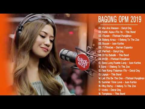 New OPM Love Songs 2019 - New Tagalog Songs 2019 Playlis - T