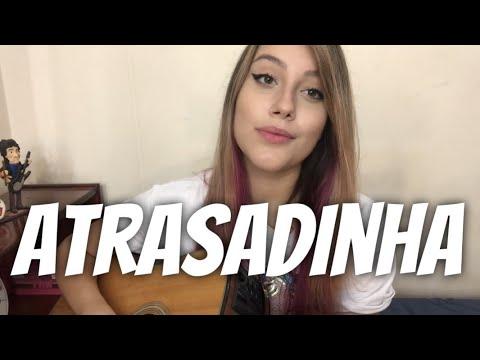 Felipe Araújo & Ferrugem - Atrasadinha cover Isa Guerra