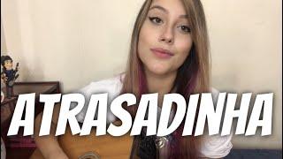 Baixar Felipe Araújo & Ferrugem - Atrasadinha (cover Isa Guerra)