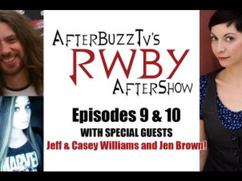 RWBY After  w Jeff & Casey Williams, & Jen Brown Volume 2 Episodes 9 & 10  AfterBuzz TV
