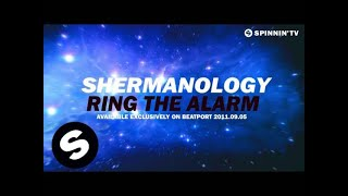 Shermanology - Ring The Alarm [Teaser]