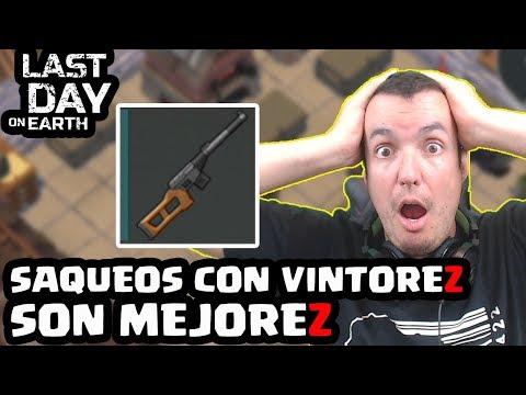 LOS SAQUEOS CON VINTOREZ SON MEJOREZ | LAST DAY ON EARTH: SURVIVAL | [El Chicha]