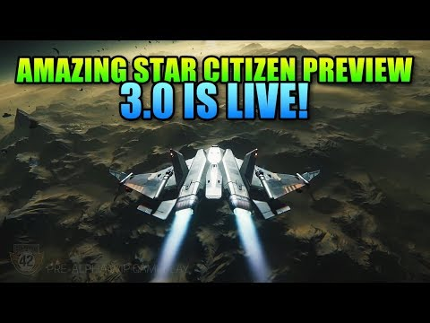 Star Citizen's Amazing Vertical Slice Preview + Alpha 3.0 Live!