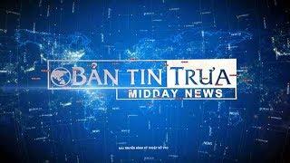 Bản tin trưa ngày 22/10/2017 | VTC1