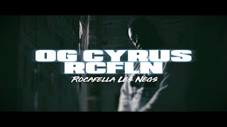 Og Cyrus - RCFLN [Clip Officiel]