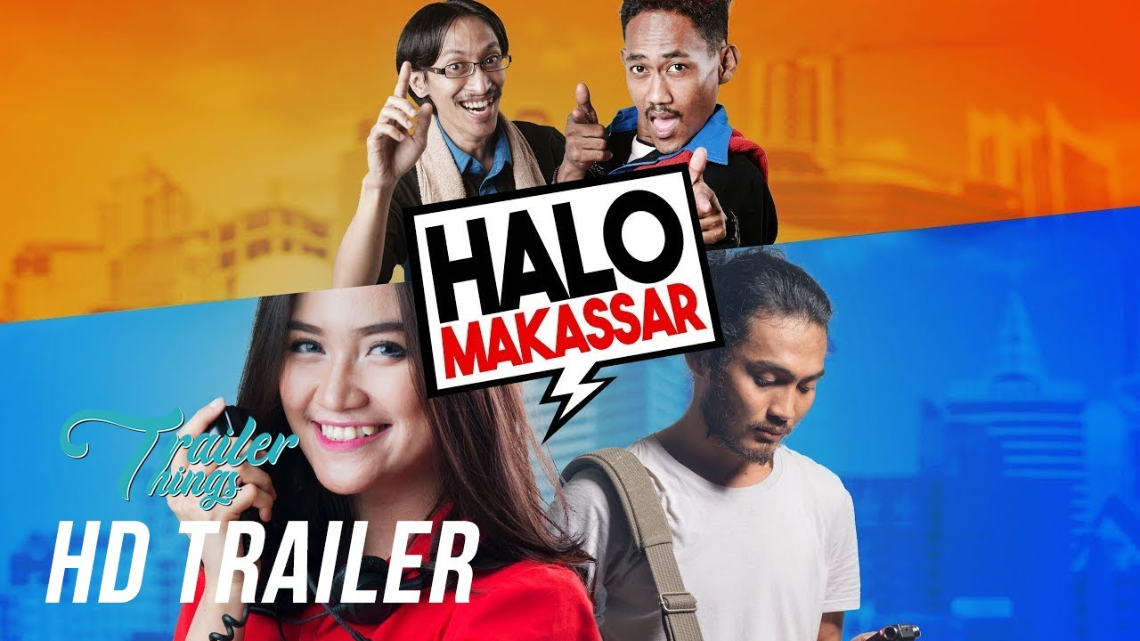 Download Halo Makassar Official Trailer (2018) | Trailer Things