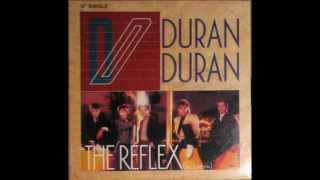 DURAN DURAN - THE REFLEX - NEW RELIGION - MAKE ME SMILE (COME UP AND SEE ME)