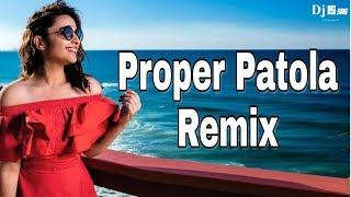 proper-patola-remix-namaste-england-badshah-dj-is-sng-diljit-d-aastha-gill-hindi-dj-song