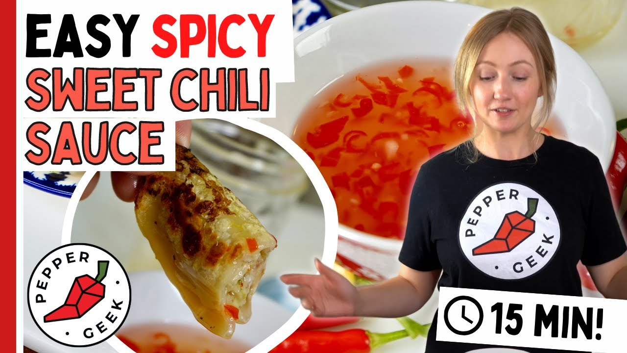 Sweet Chili Sauce Recipe - A Sweet & Spicy Delight - Pepper Geek
