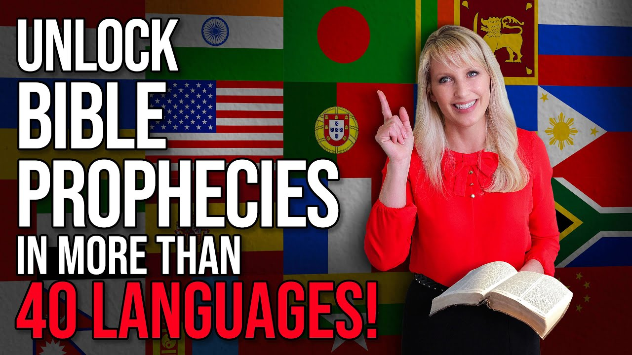 video thumbnail for Unlock Bible Prophecies in More Than 40 Languages!