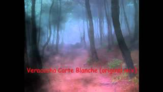 Veracocha Carte Blanche (original mix) - dj yericko .mp4
