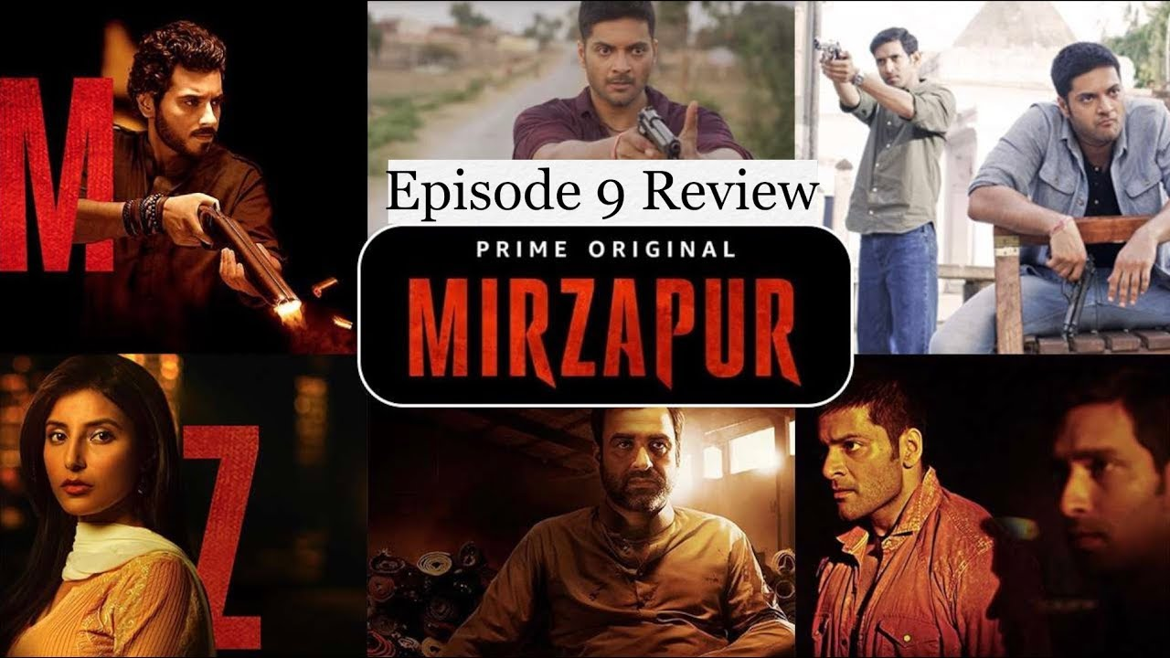 Download Mirzapur Series Episode 9 Review | Amazon Prime Video | Pankaj Tripathi, Ali Fazal, Vikrant Massey,