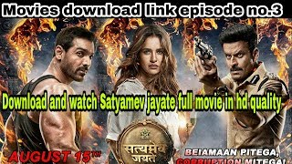 #Allmovies Download and watch Satyamev jayate full movie in hd quality