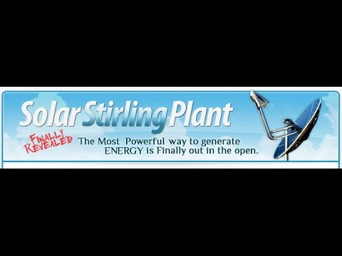 Solar Power Review- Solar Stirling Plant Review!