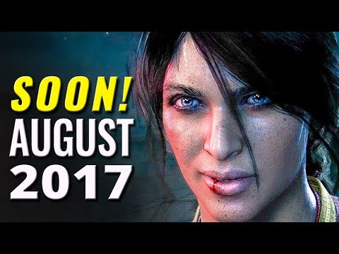 25 Upcoming Games of August 2017   PC, Nintendo Switch, PS4, Xbox One
