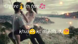 Chehre Main Tere Khud Ko Main Dhundu (Half Girlfriend) HD Whatsapp video lyrics..