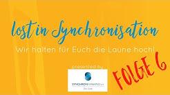 Lost in Synchronisation - mit dem Synchronverband durch die Corona-Krise Heute: Dorette Hugo