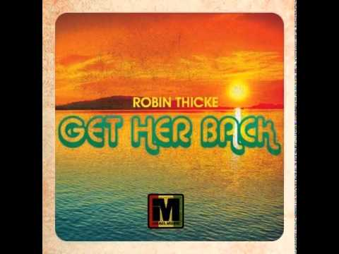 Robin Thicke - Get Her Back (Israel Music Reggae Remix)