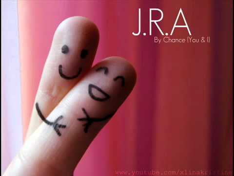 J.R.A - By Chance (You   I)