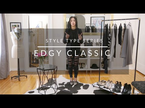 Style Type Series: Edgy Classic