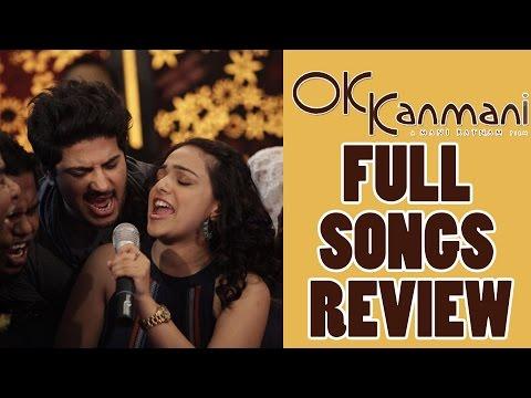 Ok Kanmani Full Songs/Review/AR Rahman/Dulquer Salman/Nithya Menen