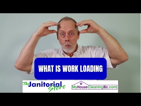 What Is Work Loading? - How To Price Cleaning Jobs