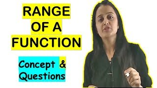 RANGE OF A FUNĊTION CONCEPTS AND QUESTIONS /CBSE/ISC/JEE/NDA/CETs/AP CALCULUS