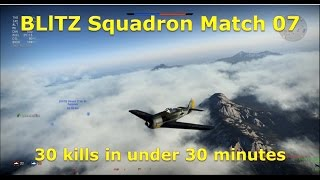 War Thunder BLlTZ Squadron Match 07