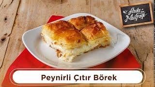 Peynirli Çıtır Börek - Arda'nın Mutfağı
