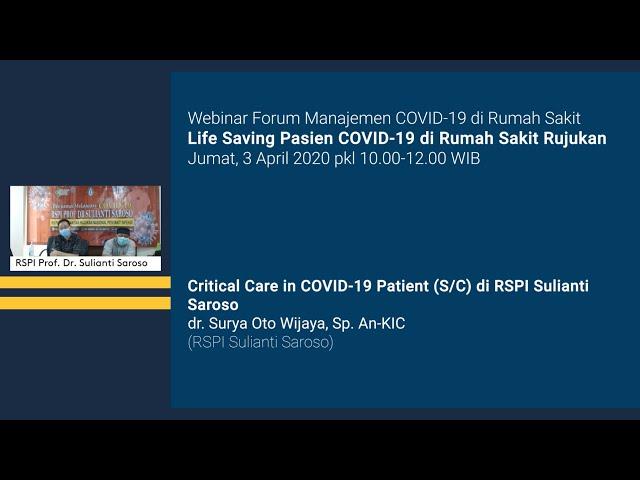 Critical Care in COVID 19 Patient di RSPI Sulianti Saroso
