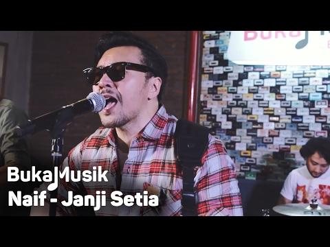 BukaMusik: Naif - Janji Setia Mp3