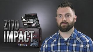 ASUS ROG Maximus VIII Impact Review [4K50p]