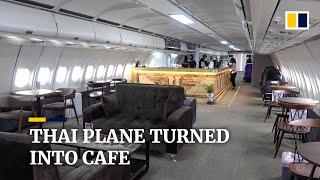 Thailand businessman turns an old plane into a cafe amid coronavirus pandemic