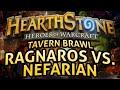 Hearthstone: Tavern Brawl - Ragnaros vs. Nefarian