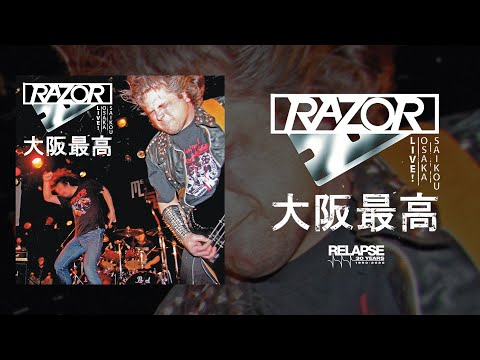 RAZOR - Live! Osaka Saikou 大阪最高 (Reissue) [FULL ALBUM STREAM]