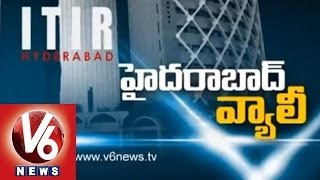 ITIR -- Will It change Hyderabad -- Spotlight