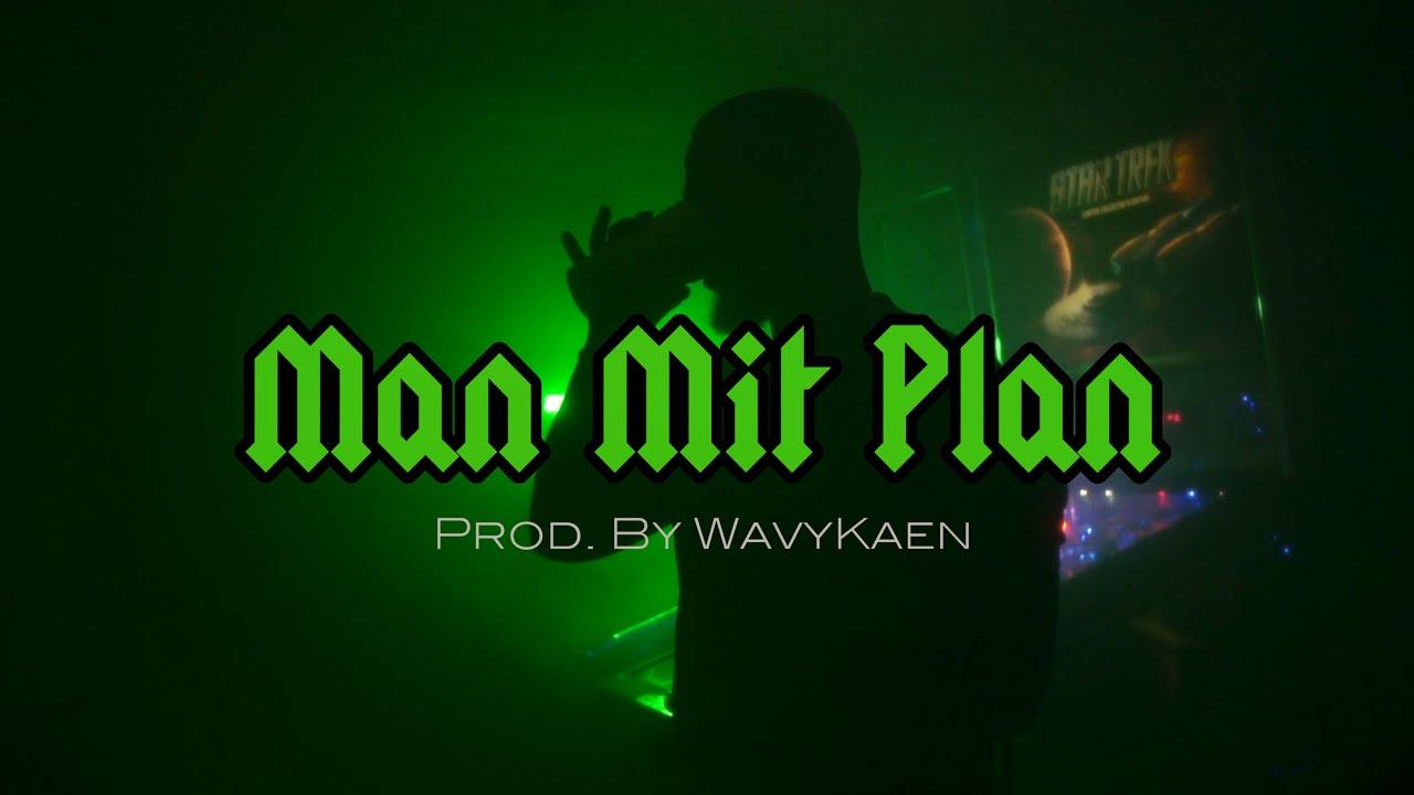 MaazaKayo - ManMitPlan ► Prod. by WavyKaen (Official Video)