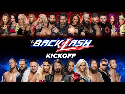 WWE Backlash Kickoff: May 6, 2018
