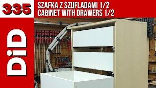 335. Szafka Z Szufladami / Cabinet With Drawers 1/2