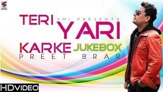 Preet brar Brand New Album- Teri yaari karke - Jukebox (Official) Punjabi Hit Song - 2013-2014
