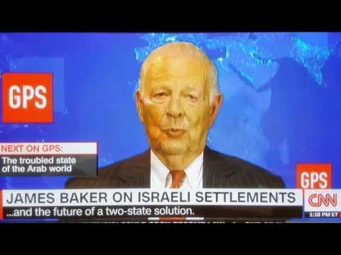 James Baker (R) on Israel's illegal Settlements