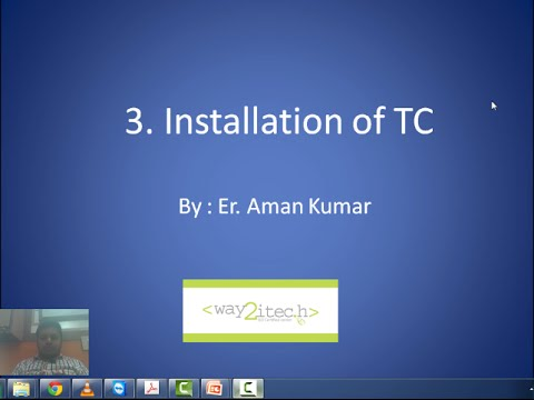 3. Installation of TC and IDE