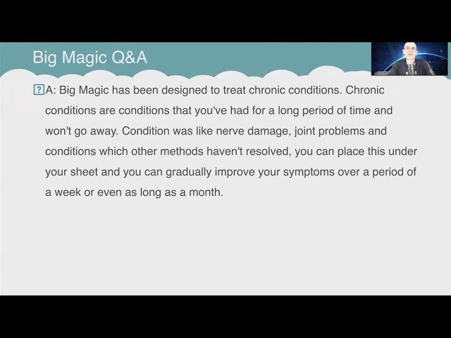 Q&A: What conditions can Big Magic treat?
