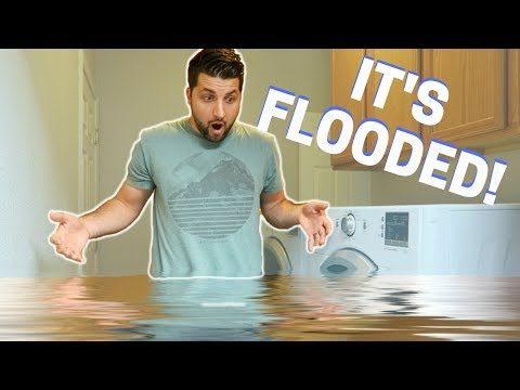 IT FLOODED THE NEW HOUSE!