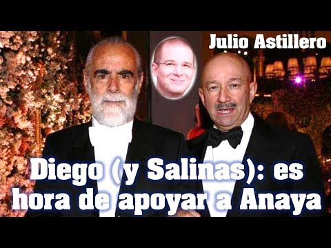 Diego (y Salinas): es hora de apoyar a Anaya