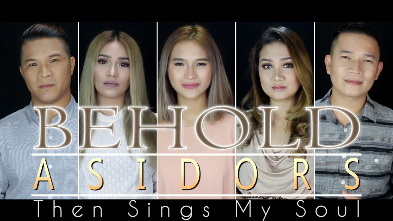 behold-then-sings-my-soul-the-asidors-2017-cover-the-asidors-home